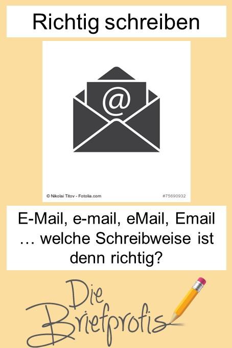 E-Mail, e-mail, eMail, Email … welche Schreibweise ist denn richtig?