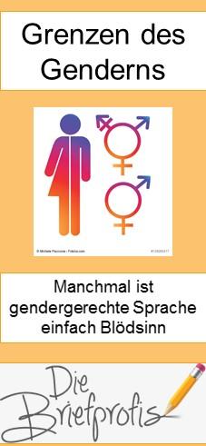 Grenzen des Genderns - manchmal ist gendergerechte Sprache einfach Blödsinn