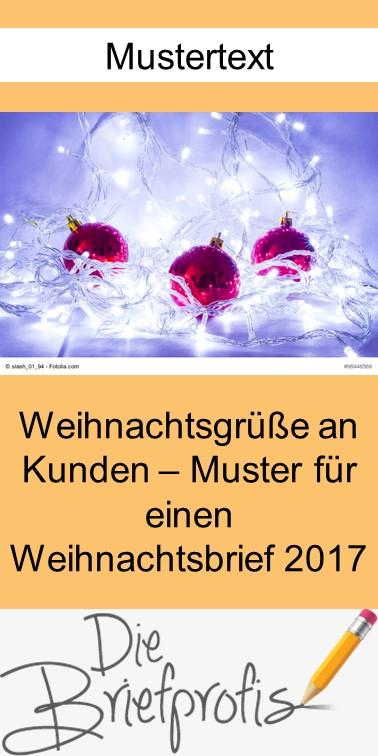 Weihnachtsgrüße An Kunden Muster Weihnachtsbrief 2017